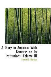 A DIARY IN AMERICA by Frederick; Jackman.  W. Ed Marryat