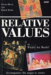 RELATIVE VALUES by Louisa Buck