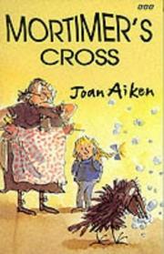 MORTIMER'S CROSS by Joan Aiken
