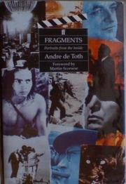 FRAGMENTS by Andre de Toth