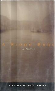 A STONE BOAT by Andrew Solomon