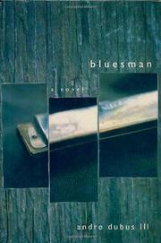 BLUESMAN by III Dubus