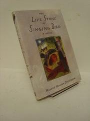 THE LIFE STONE OF SINGING BIRD by Melody Henion Stevenson