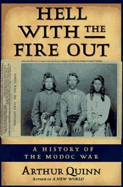 HELL WITH THE FIRE OUT by Arthur Quinn