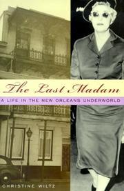 THE LAST MADAM by Christine Wiltz