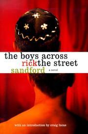 THE BOYS ACROSS THE STREET by Rick Sandford