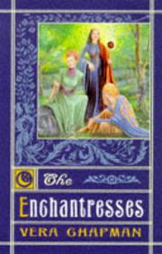 THE ENCHANTRESSES by Vera Chapman