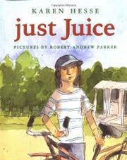 JUST JUICE by Karen Hesse