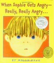 Cover art for WHEN SOPHIE GETS ANGRY--REALLY, REALLY ANGRY . . .