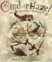 CINDERHAZEL by Deborah Nourse Lattimore