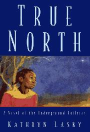 TRUE NORTH by Kathryn Lasky