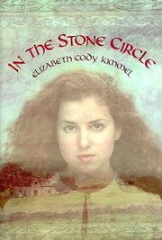 IN THE STONE CIRCLE by Elizabeth Cody Kimmel