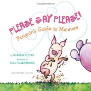 PLEASE SAY PLEASE! by Margery Cuyler