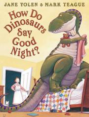 Cover art for HOW DO DINOSAURS SAY GOODNIGHT?