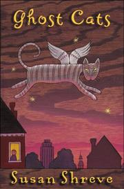 GHOST CATS by Susan Shreve