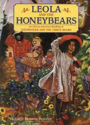 LEOLA AND THE HONEYBEARS by Melodye Benson  Rosales