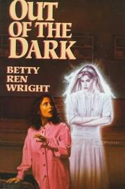 OUT OF THE DARK by Betty Ren Wright