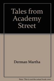 TALES FROM ACADEMY STREET by Martha Derman