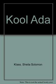 KOOL ADA by Sheila Solomon Klass