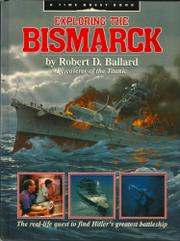 EXPLORING THE BISMARCK by Robert D. Ballard