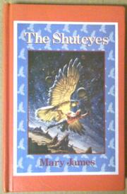 THE SHUTEYES by Mary James
