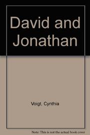 DAVID AND JONATHAN by Cynthia Voigt