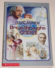 BREAKTHROUGHS IN SCIENCE by Isaac Asimov