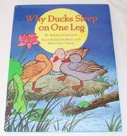 WHY DUCKS SLEEP ON ONE LEG by Sherry Garland