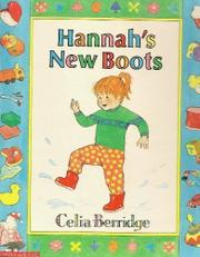HANNAH'S NEW BOOTS by Celia Berridge