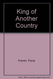 KING OF ANOTHER COUNTRY by Fiona French