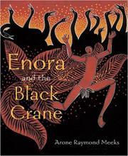 ENORA AND THE BLACK CRANE by Arone Raymond Meeks