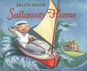 SAILAWAY HOME by Bruce Degen