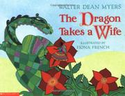 THE DRAGON TAKES A WIFE by Walter Dean Myers
