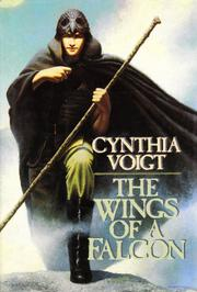 THE WINGS OF A FALCON by Cynthia Voigt