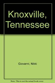 KNOXVILLE, TENNESSEE by Nikki Giovanni