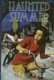 HAUNTED SUMMER by Betty Ren Wright