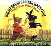 BRUH RABBIT AND THE TAR BABY GIRL by Virginia Hamilton