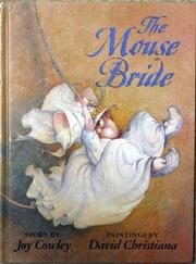 THE MOUSE BRIDE by Joy Cowley