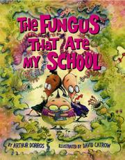 Cover art for THE FUNGUS THAT ATE MY SCHOOL