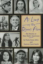 AS LONG AS THE RIVERS FLOW by Paula Gunn Allen