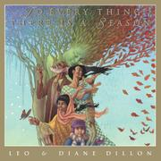 TO EVERY THING THERE IS A SEASON by Leo Dillon