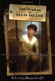 THE ORPHAN OF ELLIS ISLAND by Elvira Woodruff