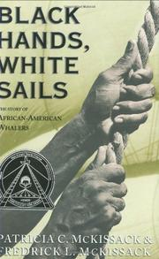 BLACK HANDS, WHITE SAILS by Patricia C. McKissack
