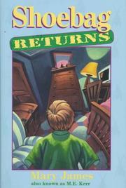 SHOEBAG RETURNS by Mary James