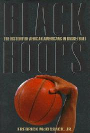 BLACK HOOPS by Fredrick L.  McKissack Jr.