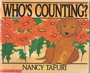 WHO'S COUNTING by Nancy Tafuri