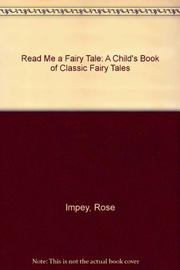 READ ME A FAIRY TALE by Rose Impey