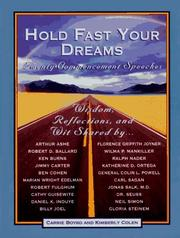 HOLD FAST YOUR DREAMS by Carrie Boyko