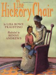 THE HICKORY CHAIR by Lisa Rowe Fraustino