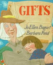 GIFTS by Jo Ellen Bogart